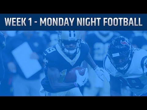 How To Watch Monday Night Football - Week 1 - Saints Vs Texans, Raiders Vs Broncos