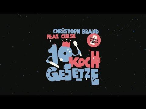10 Kochgesetze (Christoph Brand feat. Curse)