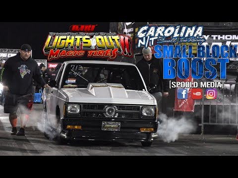 Lights Out 11: Carolina NT Small Block Boost Eliminations
