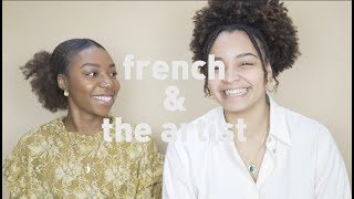 FRENCH & THE ARTIST - THE PROCESS