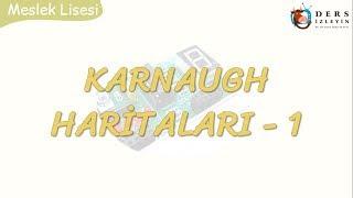 KARNAUGH HARİTALARI - 1