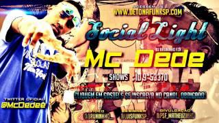 MC DEDE - SOCIA LIGHT (DJ BRUNINHO)
