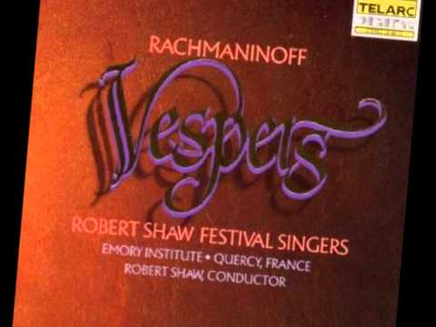 Bogoroditse Devo | Rachmaninoff Vespers | Robert Shaw Festival Singers
