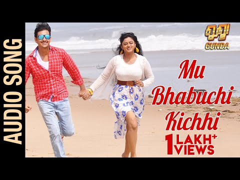 Mu Bhabuchi Kichhi | Gunda | Official Audio Song | Odia Movie | Siddhanta Mahapatra , Himika Das