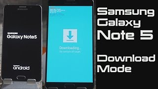 How to put Samsung Galaxy Note 5 in Download Mode