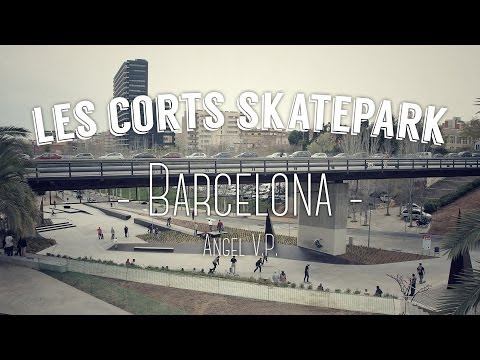 Les Corts Skatepark Review x Angel V.P.