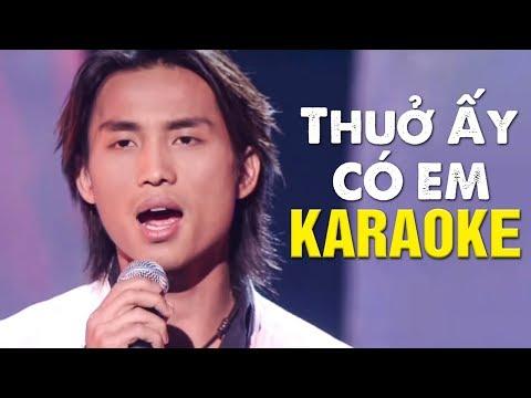 Karaoke Thuở Ấy Có Em - Đan Nguyên | Beat Chuẩn Tone Nam