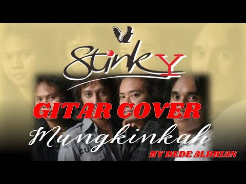 Rock, Mungkingkah - Stinky Gitar Cover by Dede Aldrian
