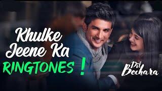 Khulke Jeene Ka Ringtone || Dil Bechara || Arijit Singh || A.R. Rahman