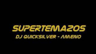 DJ Quicksilver - Ameno