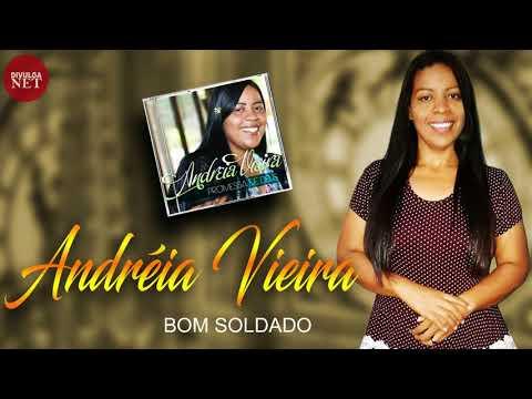Andréia Vieira a Bom Soldado