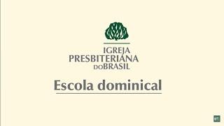 Escola Bíblica Dominical em 21/06/2020