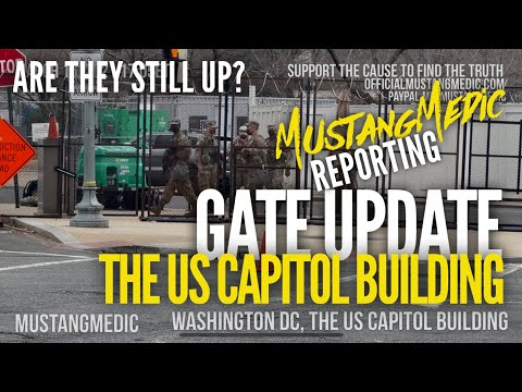 Gates around our US Capitol Building update MustangMedic Reporting