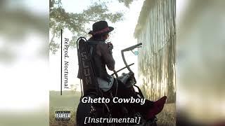 Yelawolf - Ghetto Cowboy INSTRUMENTAL ReProd. Nocturnal - GHETTO COWBOY