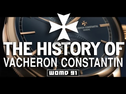 WOMD 91 L Wise Watch Buys From The Greats + The History Of Vacheron Constantin