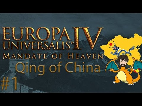 Europa Universalis 4: Mandate of Heaven - King Qing #1