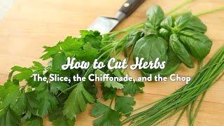 Knife Skills: How to Cut Herbs