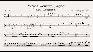 What A Wonderful World: Clave De Fa (trombón, Chelo, Fagot, Contrabajo)(partitura/playback)