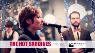 The Hot Sardines (:30 second promo)