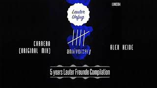5 Years Lauter Unfug - Alex Heide - Carrera (Original Mix)