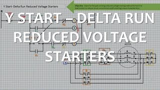 Y Start-Delta Run Reduced Voltage Starters (Full Lecture)
