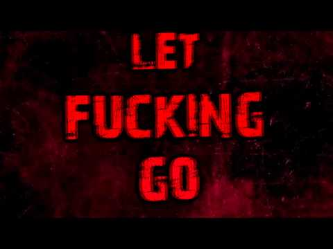 Feed Her To The Sharks - Let Go (Lyric Video)