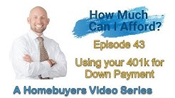 Using your 401k for Down Payment