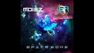 Moiez and Electric Joy Ride - Space Bomb [Free Download]