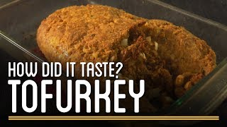 How Did the Tofurkey Taste?