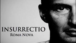 INSURRECTIO Roma Nova