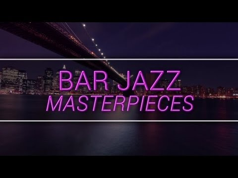 New York Jazz Lounge  Bar Jazz Masterpieces