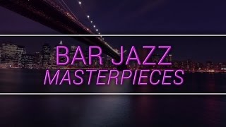 Download New York Jazz Lounge - Bar Jazz Masterpieces MP3 song and Music Video