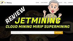 Review Jetmining + Bukti Withdraw Free Cloud Mining Mirip Supermining