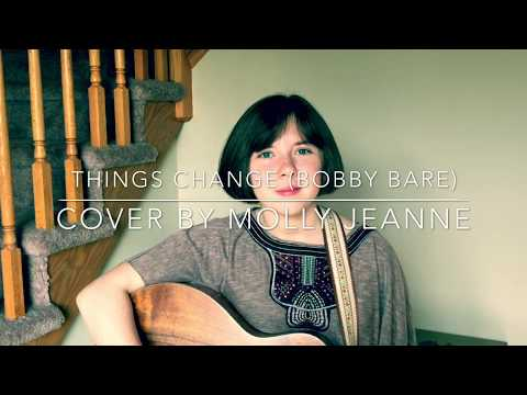"""Things Change"" (Bobby Bare) cover by Molly Jeanne"