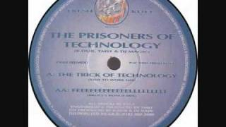 THE PRISONERS OF TECHNOLOGY, DJ MAGIC, K-DUB & TMS1
