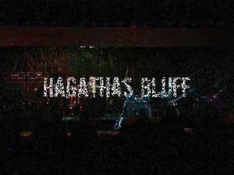 Hagathas Bluff - LIVE Montage - HAG FEST 2011