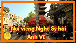Đường đi đến chùa Ấn Quang - Nhà T.a.n.g l.ễ Nghệ sỹ Hài Anh Vũ | Sài gòn ngày nay ✔️ lovely saigon