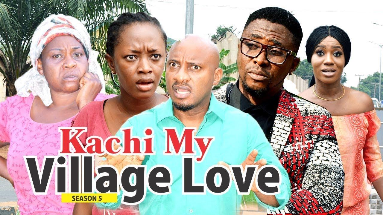 Download KACHI MY VILLAGE LOVE 5 - 2018 LATEST NIGERIAN NOLLYWOOD MOVIES    TRENDING NIGERIAN MOVIES