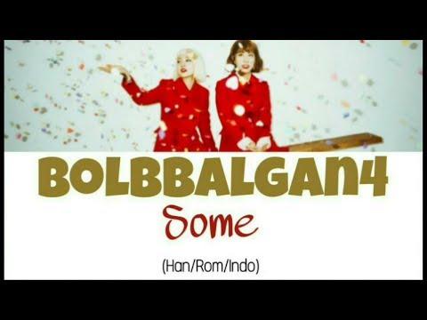 Bolbbalgan4 (볼빨간사춘기) - Some (썸 탈꺼야) Lyrics Indo Sub (Han/Rom/Indo)
