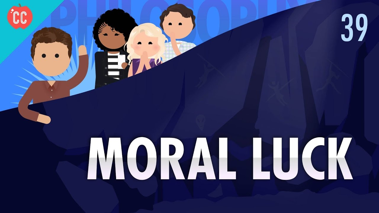 Moral Luck: Crash Course Philosophy #39