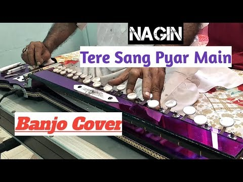 Tere Sang Pyar Main ( Nagin ) Banjo Cover Ustad Yusuf Darbar