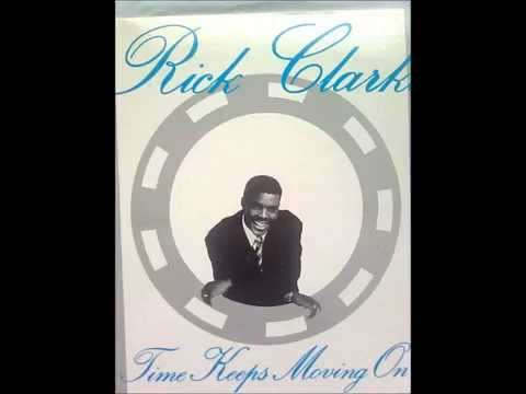 Rick Clarke - Time Keeps Moving On