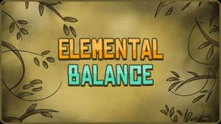 Elemental Balance Walkthrough