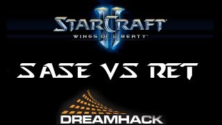 ★ StarCraft II - SaSe vs Ret - Game 1 - Daybreak - Round 16 - Dreamhack Summer 2012