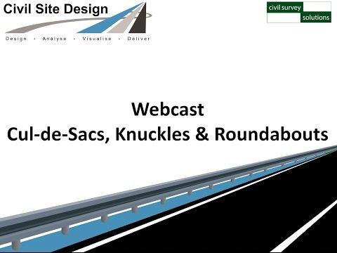 Civil Site Design - Webcast - Cul-de-sacs, Knuckles & Roundabouts