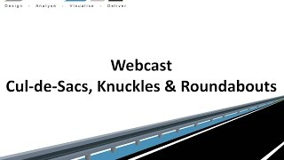 Civil Site Design - Webcast - Cul-de-sacs, Knuckles & Roundabouts