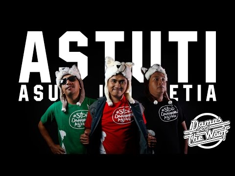 Damas and The Woof - ASTUTI