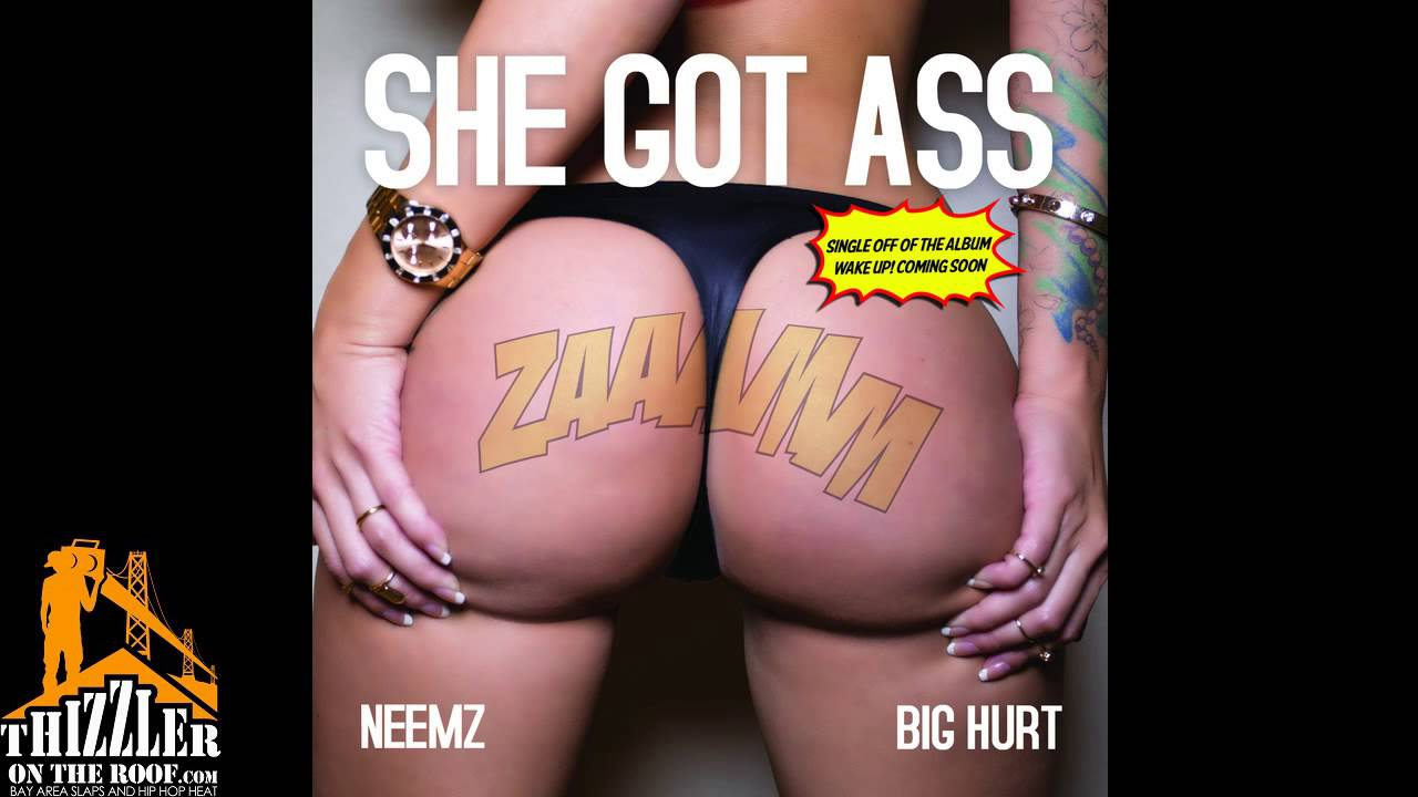Big Hurt x Neemz - She Got Ass [Thizzler.com]