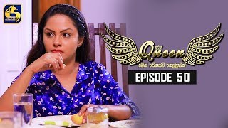 Queen Episode 50 || ''ක්වීන්'' ||  14th October 2019 Thumbnail