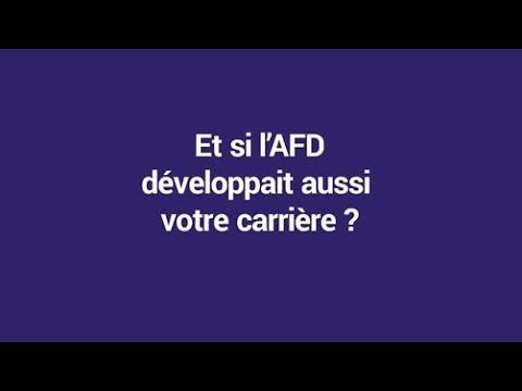 Et si l'AFD développait aussi votre carrière ?